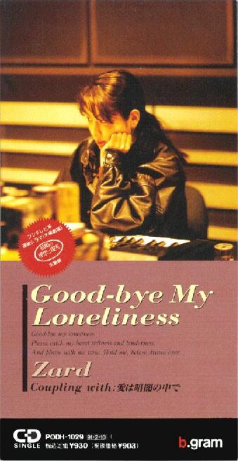 Loneliness My Zard-Good-Bye